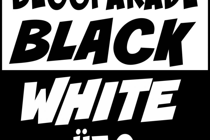 Schwarz & Weiß oder Black & White